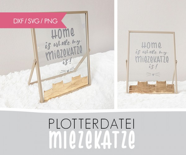 "DXF/SVG-FILE - Plotterdatei - ""Home is... Miezekatze"""