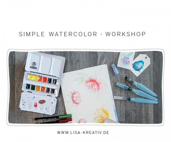Simple Watercolor-Workshop - SA | 30. März 2019 | 10-13 Uhr